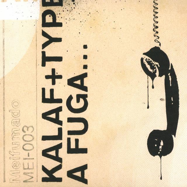A Fuga... - Kalaf + Type